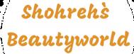Shohreh`s Beautyworld